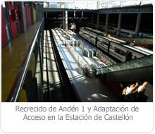 RECRECIDO DEL ANDÉN 1 Y ADAPTACIÓN DE ACCESO EN LA ESTACIÓN DE CASTELLÓN