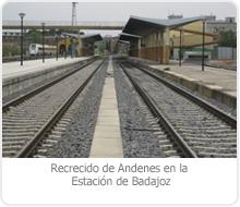 RECRECIDO DE ANDENES EN LA ESTACIÓN DE BADAJOZ