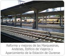 REFORMA Y MEJORAS DE LAS MARQUESINAS, ANDENES, EDIFICIO DE VIAJEROS Y APARCAMIENTO DE LA ESTACIÓN DE OURENSE