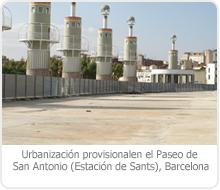 URBANIZACIÓN PROVISIONAL EN EL PASEO DE SAN ANTONIO EN LA ESTACIÓN DE SANTS, en Barcelona
