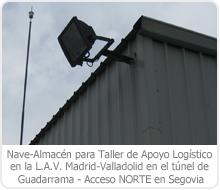 Nave-Almacén para Taller de Apoyo Logístico en la L.A.V. Madrid-Valladolid en el túnel de Guadarrama – Acceso NORTE en Segovia