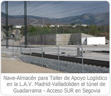 Nave-Almacén para Taller de Apoyo Logístico en la L.A.V. Madrid-Valladolid en el túnel de Guadarrama – Acceso SUR en Segovia
