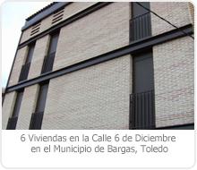 PROYECTO DE EJECUCIÓN DE EDIFICACIÓN DE 6 VIVIENDAS EN LA C/ 6 DE DICIEMBRE EN EL MUNICIPIO DE BARGAS – TOLEDO.