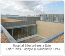 HOSPITAL SIBERIA –SERENA ESTE, TALARRUBIAS – BADAJOZ.