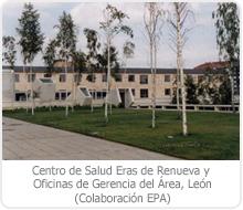 """CENTRO DE SALUD """"ERAS DE RENUEVA"""" Y OFICINAS DE GERENCIA DEL ÁREA, – LEÓN."""